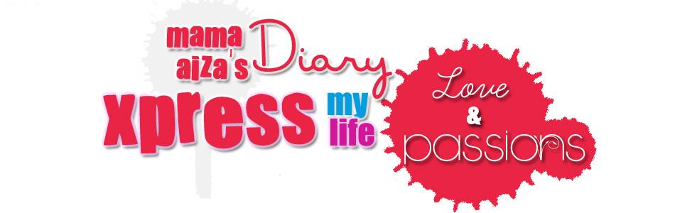 mama aiza's diary