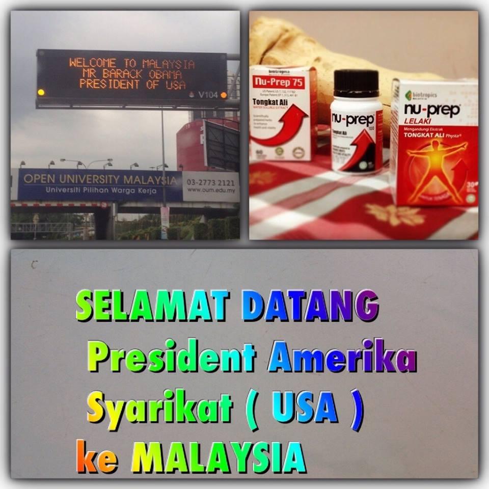SELAMAT DATANG 'Welcome to MALAYSIA' 'MR PRESIDENT' USA 'BARACK OBAMA.