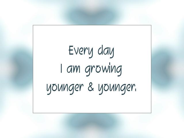 YOUTHFULNESS affirmation