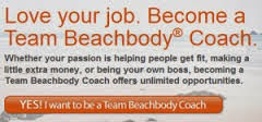 Sign up to join my team as a Beach Body Coach!