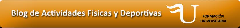 Blog de Actividades Físicas y Deportivas de Formación Universitaria
