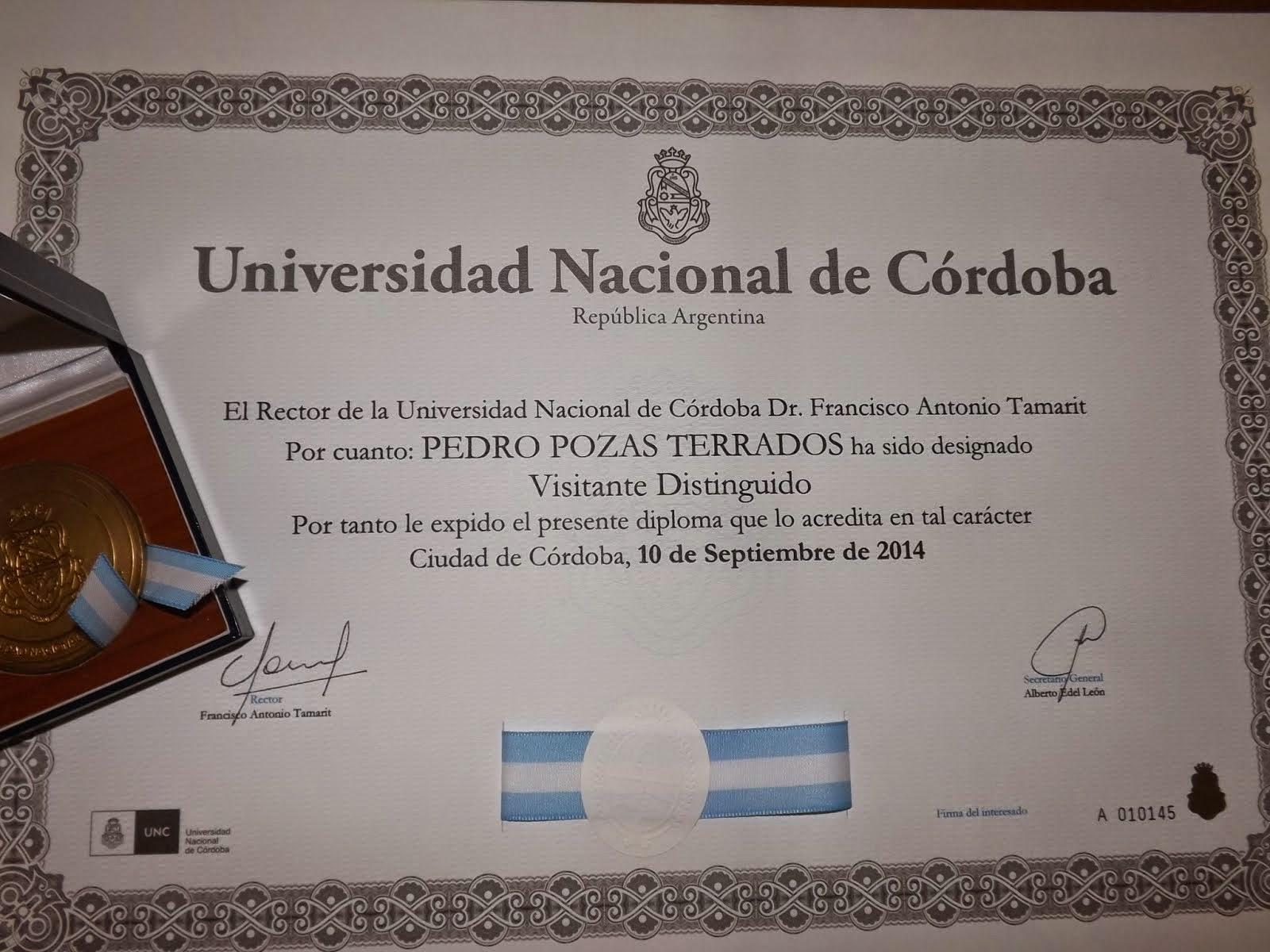 """MÁXIMA DISTINCIÓN: """"VISITANTE DISTINGUIDO""""  POR LA UNIVERSIDAD NACIONAL DE CÓRDOBA (ARGENTINA)"""