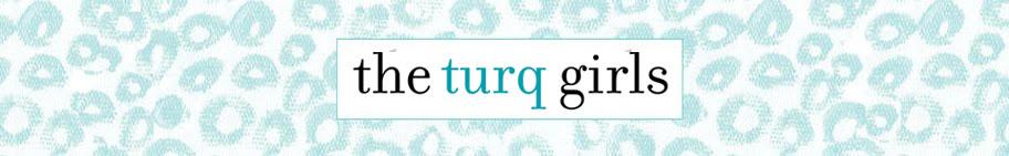 turq girls