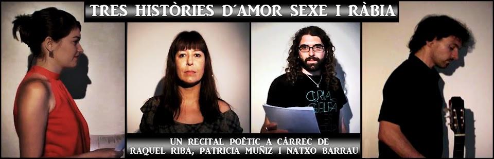 Tres històries d´amor, sexe i ràbia