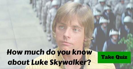 http://www.quizopolis.com/trivia/14364/Luke-Skywalker-Trivia/