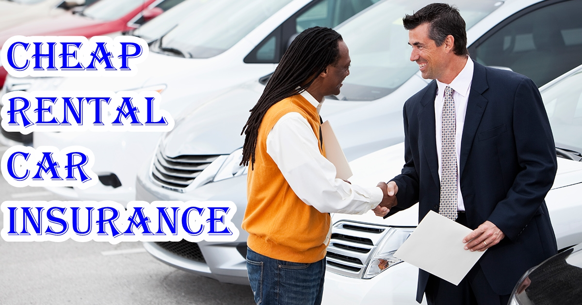 CHEAP RENTAL CAR INSURANCE