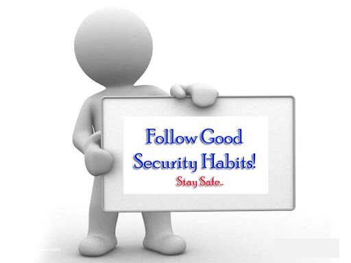 good online security habits The best internet security: layers of protection, and good habits  security  experts and experienced online-security journalists, we learned no.