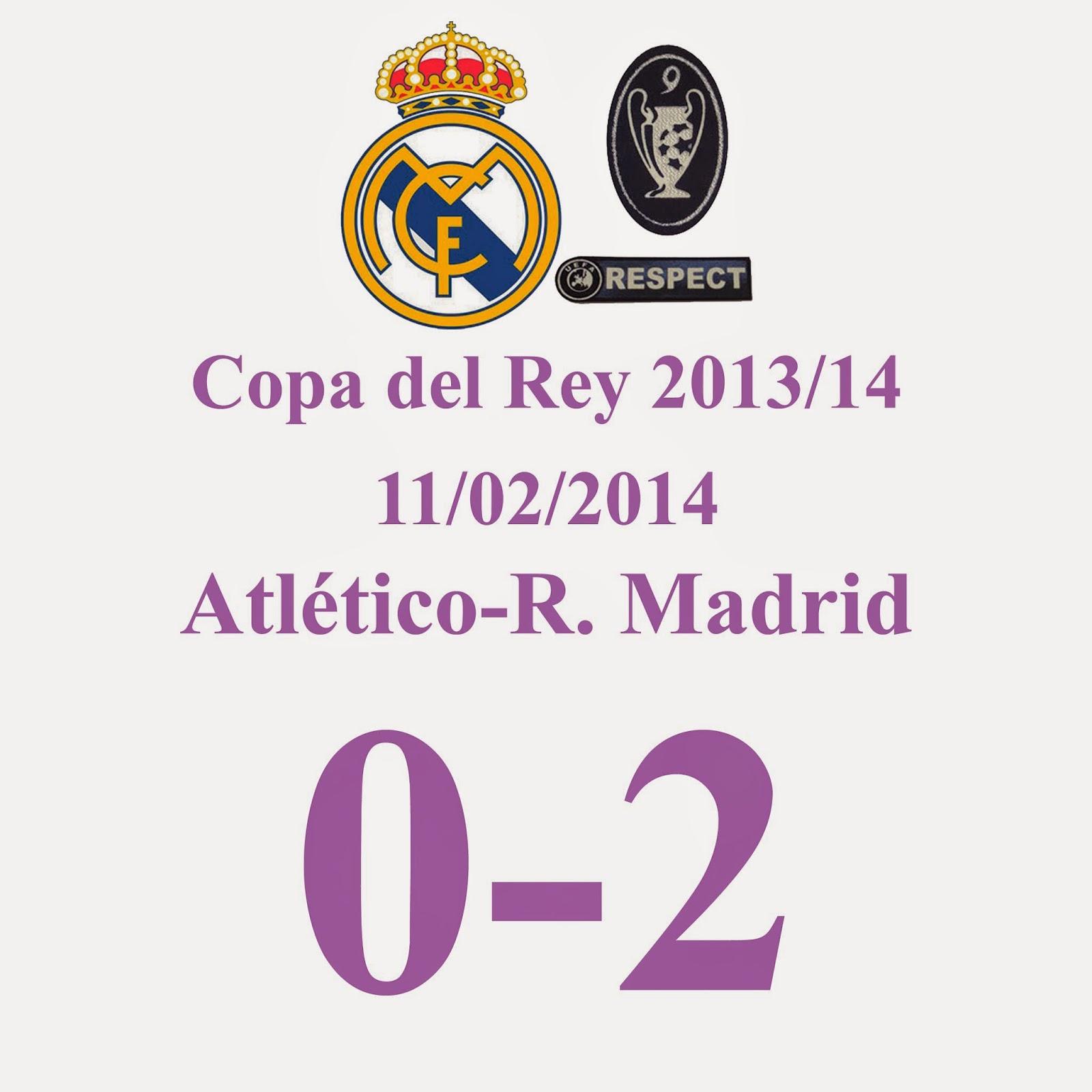 Atlético Madrid 0 - 2 Real Madrid. El Real Madrid estará en la final de la Copa del Rey, el Atlético NO. Doblete de Cristiano Ronaldo, con agresión a Cristiano Ronaldo