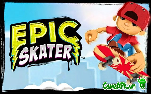 Epic Skater v1.47.1 hack full tiền cho Android