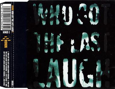 Ronin – Who Got The Last Laugh – CDM UK – 1991