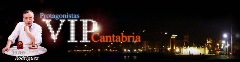 PROTAGONISTAS VIP CANTABRIA