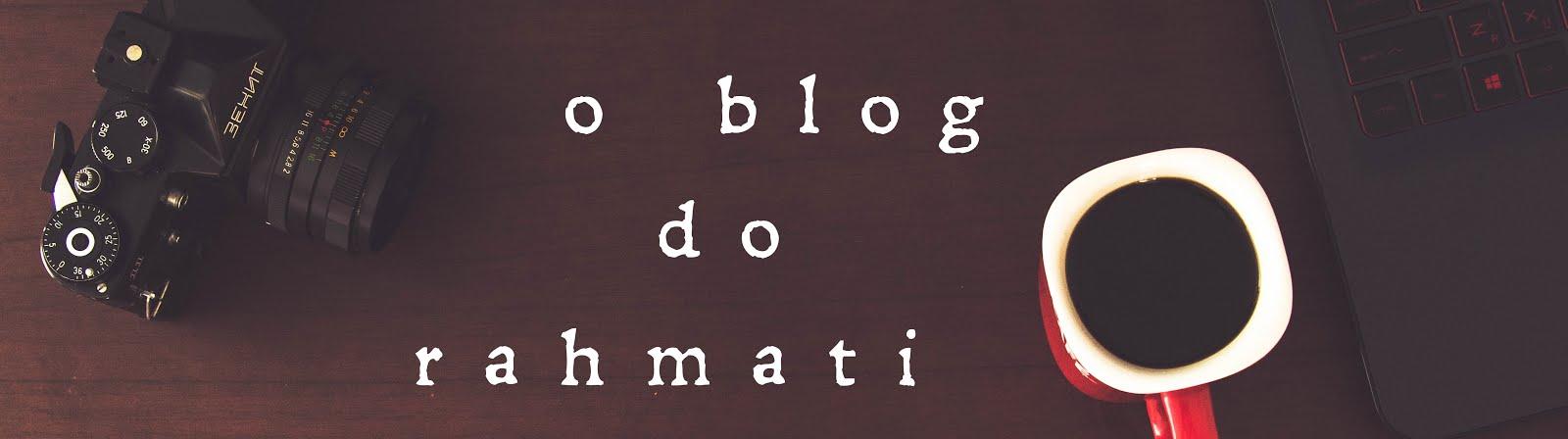 O Blog do Rahmati
