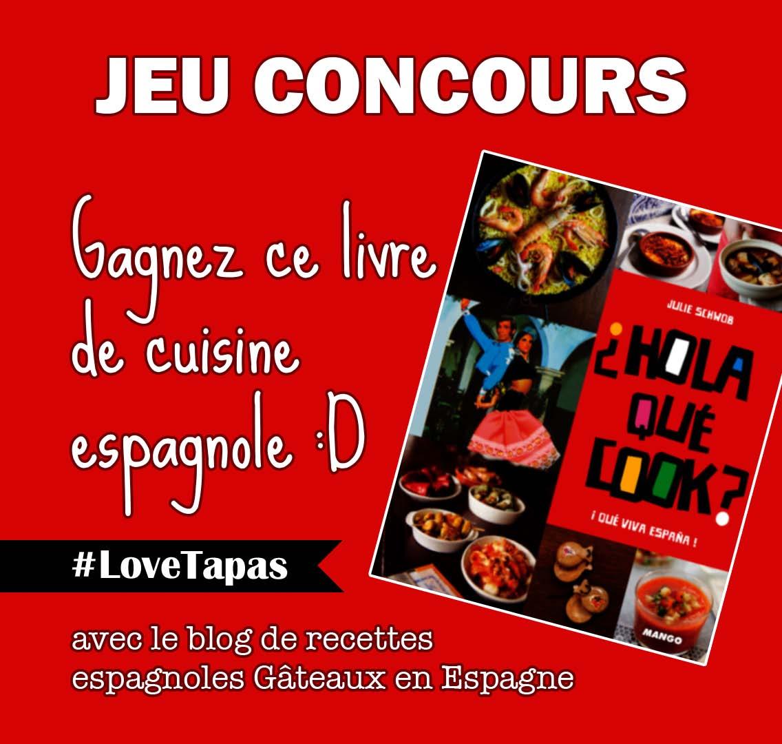 G teaux en espagne jeu concours gagnez un livre de cuisine - Jeu concours cuisine ...