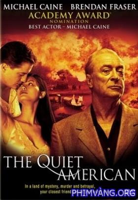 Người Mỹ Trầm Lặng - The Quiet American (2002)