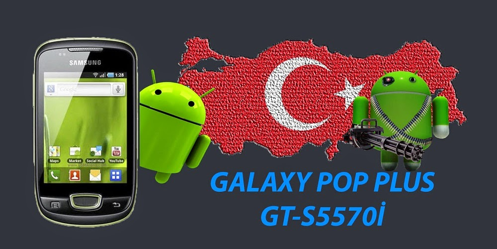 Galaxy Pop Plus(GT-S5570I) Türkiye