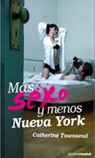 Mas Sexo y Menos Nueva York por Catherine Townsend