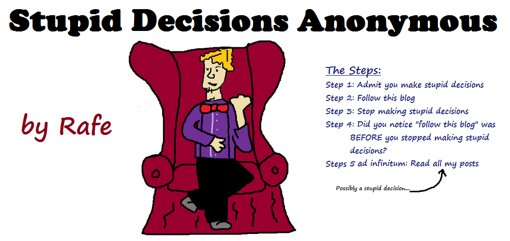 Stupid Decisions Anonymous