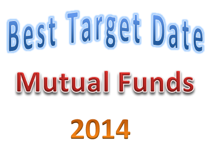 Best Target Date 2026-2030 Mutual Funds 2014