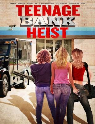 Teenage Bank Heist (2012) Online