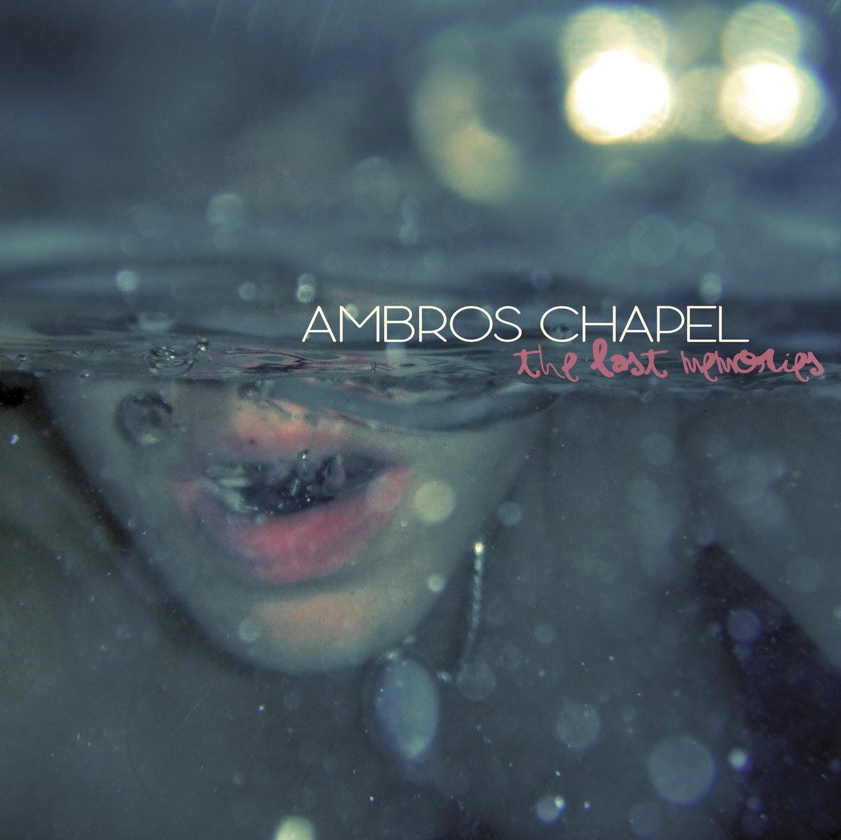 AMBROS CHAPEL - (2014) The last memories