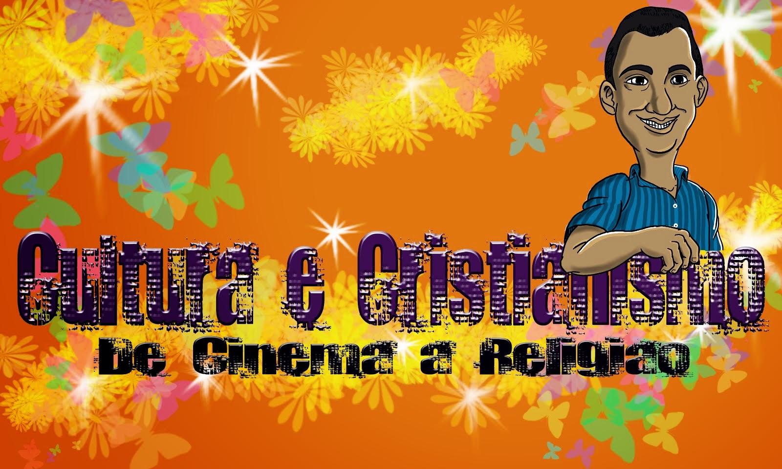 Cultura e Cristianismo -De cinema a religião