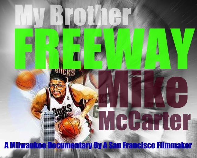 My Brother Freeway Mike McCarter