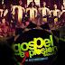 EVENT: Gospel Explosion Season 1 set to Reward N1m to the Best Participating Choir