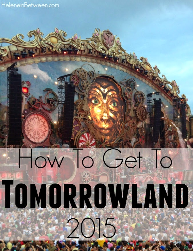 How to Get to Tomorrowland 2015