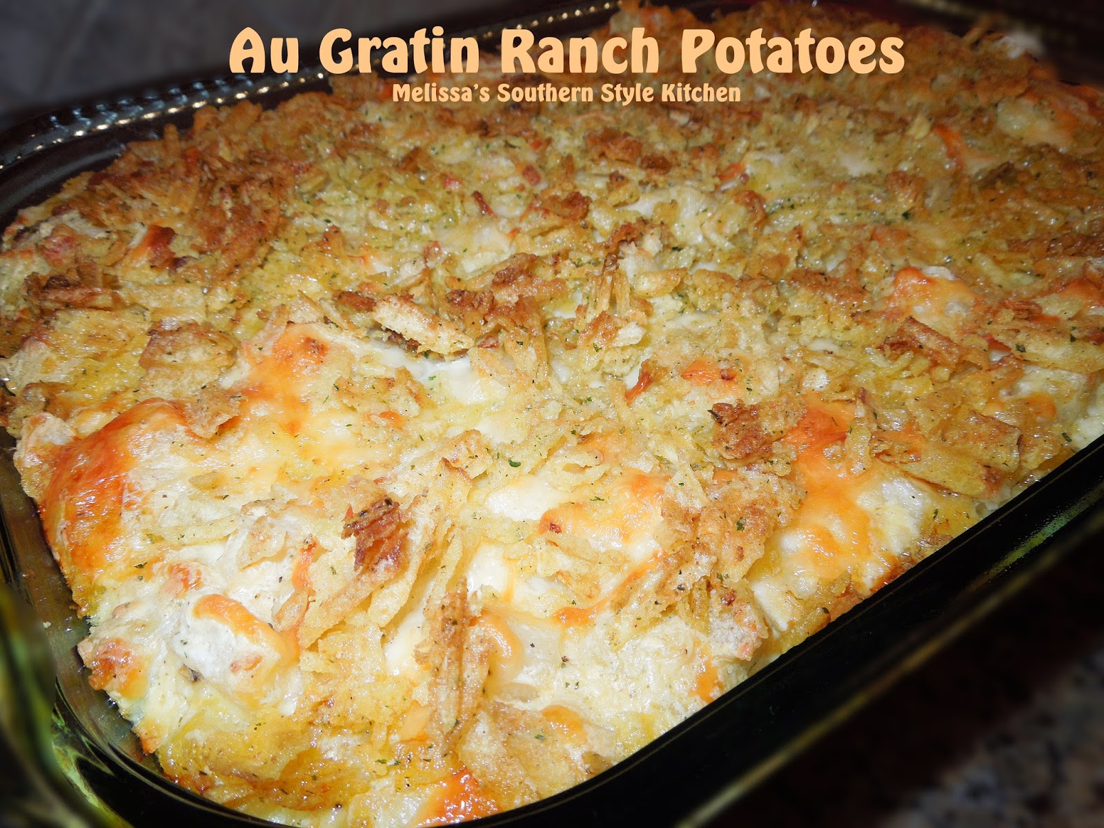 Au Gratin Ranch Potatoes - melissassouthernstylekitchen.com