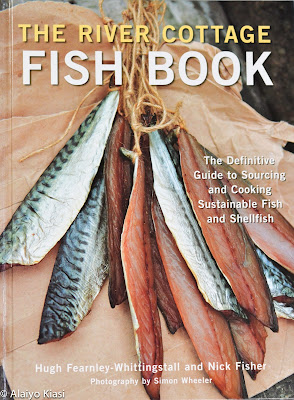Pescetarian Journal: Pescetarian Bookshelf: The River Cottage Fish Book (A Review)