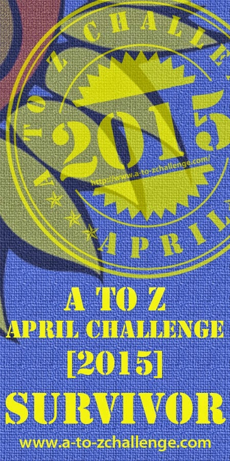 I Survived Again...Thank you A-Z for making April so Creative:)
