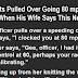 Man Gets Pulled Over Going 80 mph. But Is Horrified When His Wife Says This.