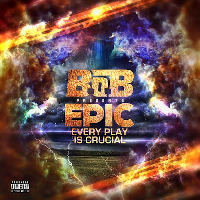 B.O.B-EPIC_(Every_Play_is_Crucial)-(Bootleg)-2011
