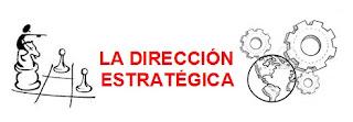 La dirección Estratégica