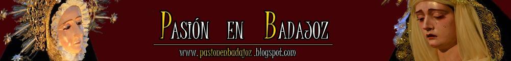 Pasión en Badajoz