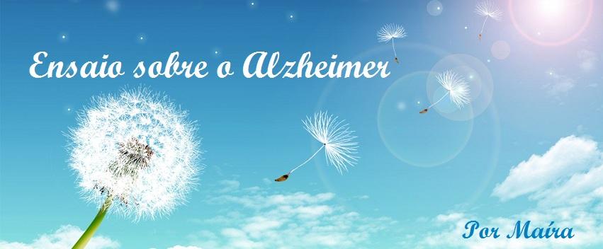 Ensaio sobre o Alzheimer