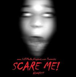 Scare Me Blogfest