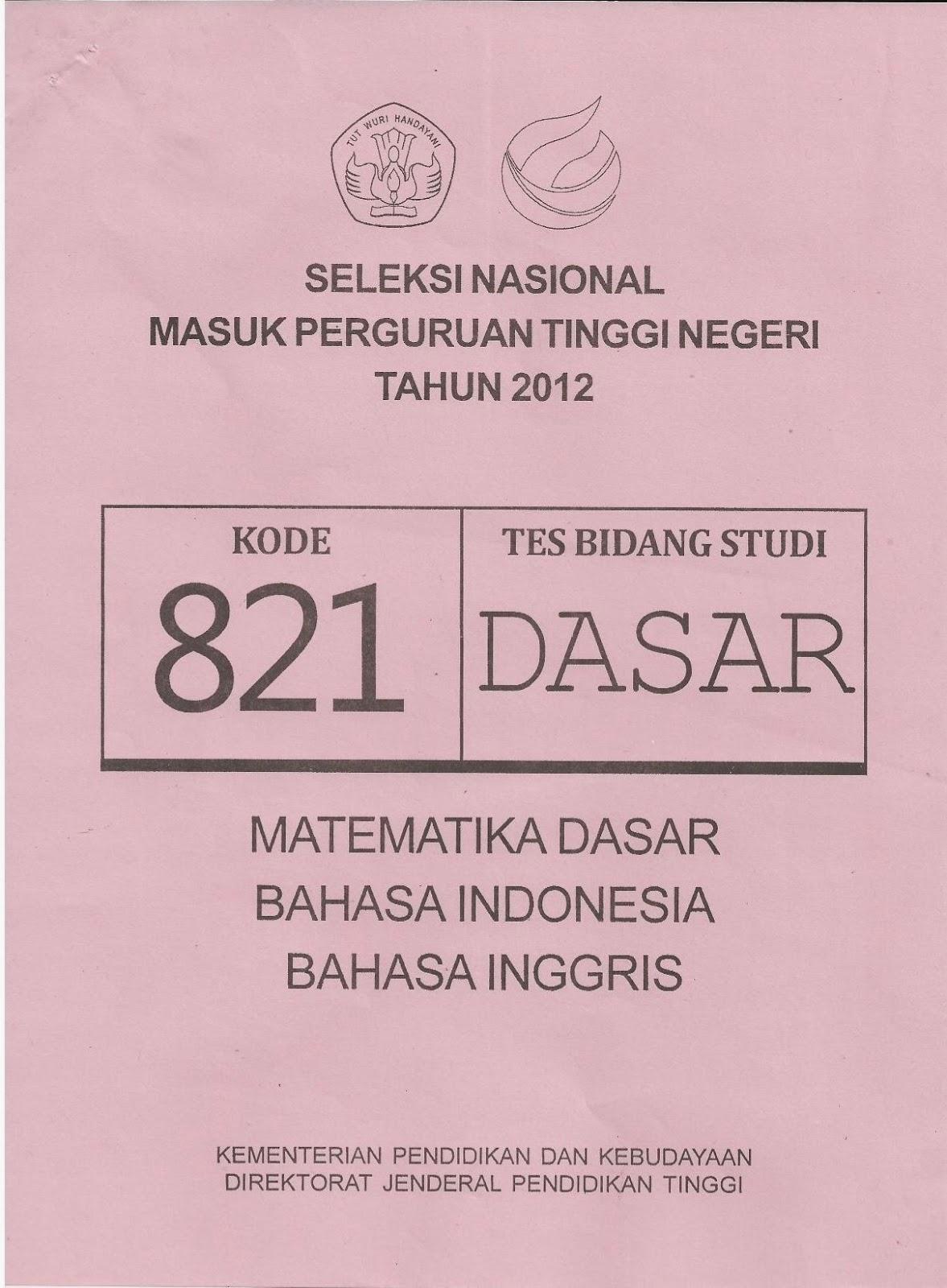 Infogtk Naskah Soal Snmptn 2012 Tes Bidang Studi Dasar Kode Soal 821