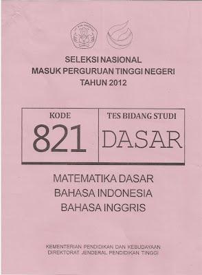 Naskah Soal Snmptn 2012 Tes Bidang Studi Dasar Kode Soal 821