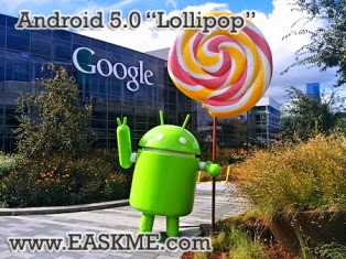 "Incredible Features That Make Android 5.0 ""Lollipop"" The Sweetest Yet : eAskme"