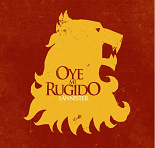 Oye mi rugido - Lannister