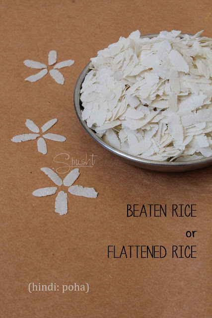 Spusht | Indian Pantry Essentials: Beaten Rice or Flattened Rice | Hindi: Poha