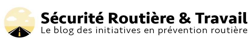 Sécurité Routière & Travail : les initiatives favorisant la sécurité routière en France