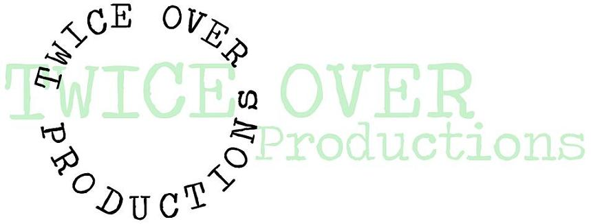 twiceover productions