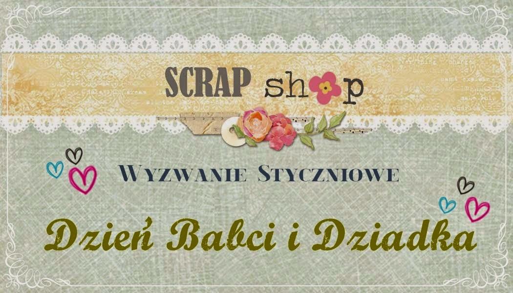 http://scrapikowo.blogspot.com/2015/01/wyzwanie-dzien-babci-i-dziadka.html