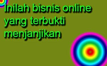 sejatinya yaitu bisnis online yang dapat membawa kita pada kemapanan finansial secara ter Apa Itu Bisnis Online Yang Menjanjikan?