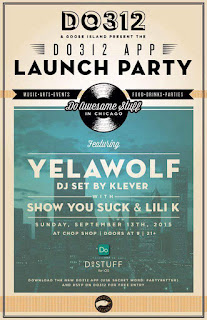 DO312 & Goose Island Presents: Yelawolf, DJ Klever, ShowYouSuck & Lili K 09/13/15 Chicago [FREE Show]