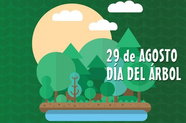 29 de Agosto día Nacional del Árbol