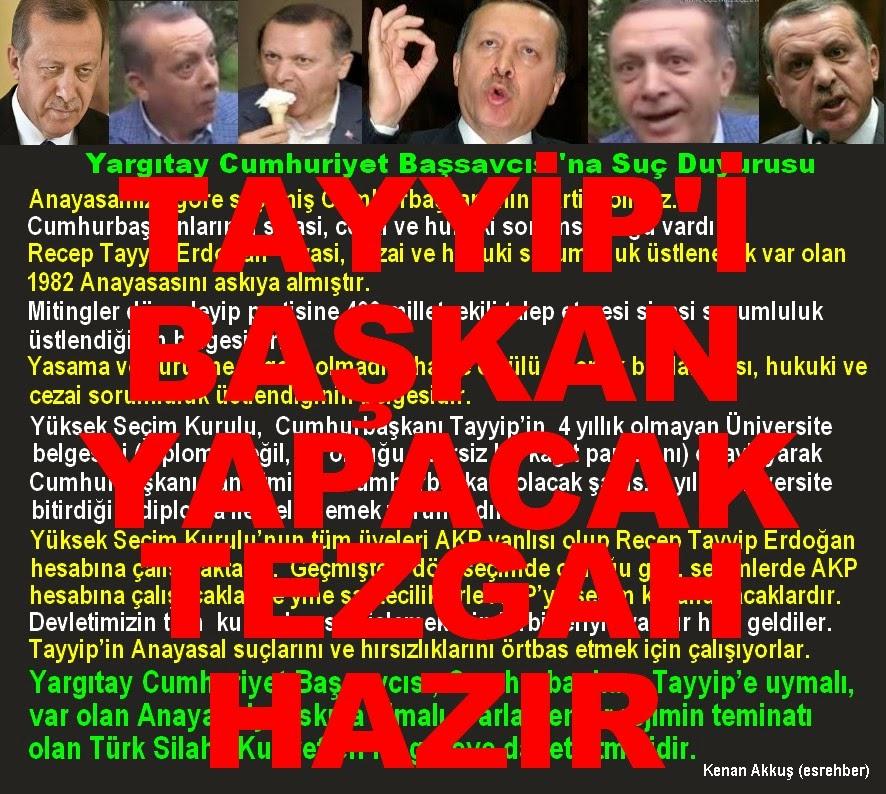 TAYYİP'İ BAŞKAN YAPACAK TEZGAH HAZIR