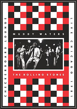 Rolling Stones y Muddy Waters Live at the Checkerboard Lounge Chicago 1981